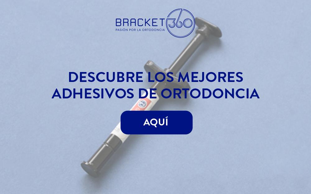 comparativa adhesivos de ortodoncia bracket 360